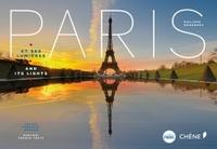 PARIS ET SES LUMIERES (BILINGUE FRANCAIS-ANGLAIS)