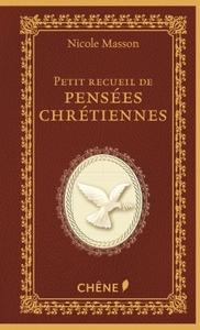 LE PETIT RECUEIL DE PENSEES CHRETIENNES