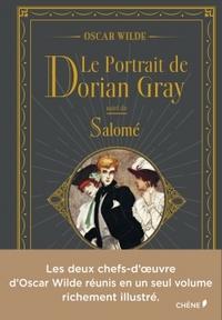 LE PORTRAIT DE DORIAN GRAY & SALOME