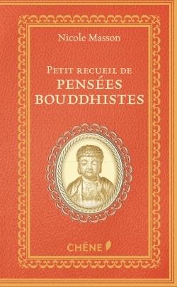 PETIT RECUEIL DE PENSEES BOUDDHISTES