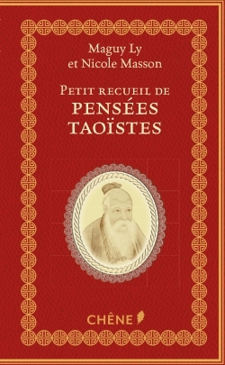 PETIT RECUEIL DE PENSEES TAOISTES