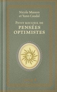 PETIT RECUEIL DE PENSEES OPTIMISTES