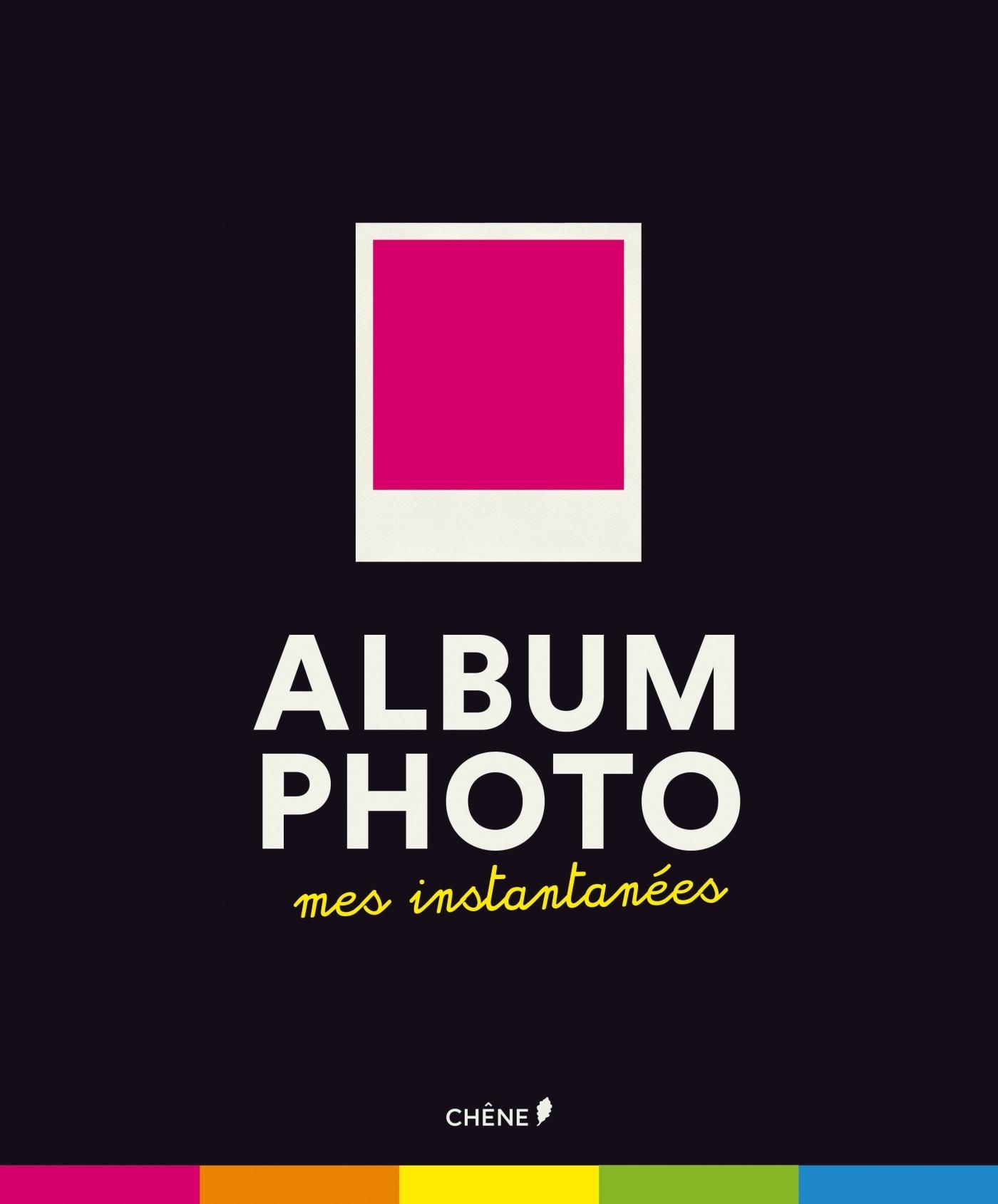 ALBUM PHOTOS MES INSTANTANES