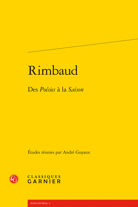 RIMBAUD - DES POESIES A LA SAISON