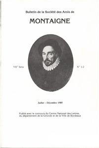 BULLETIN DE LA SOCIETE DES AMIS DE MONTAIGNE. VII, 1985-3, N  1-2 - VARIA
