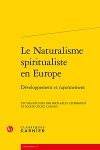 LE NATURALISME SPIRITUALISTE EN EUROPE - DEVELOPPEMENT ET RAYONNEMENT