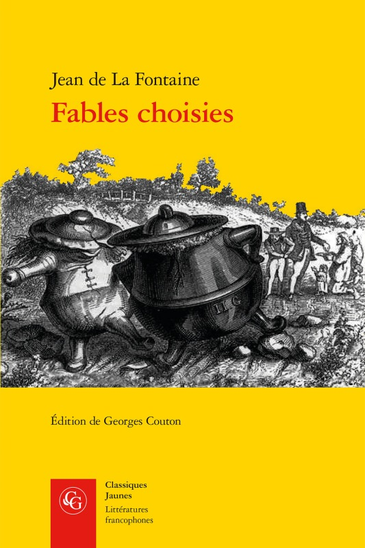 FABLES CHOISIES MISES EN VERS - OEUVRES COMPLETES 2 - OEUVRES COMPLETES, 2