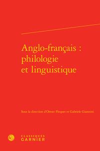 ANGLO-FRANCAIS : PHILOLOGIE ET LINGUISTIQUE