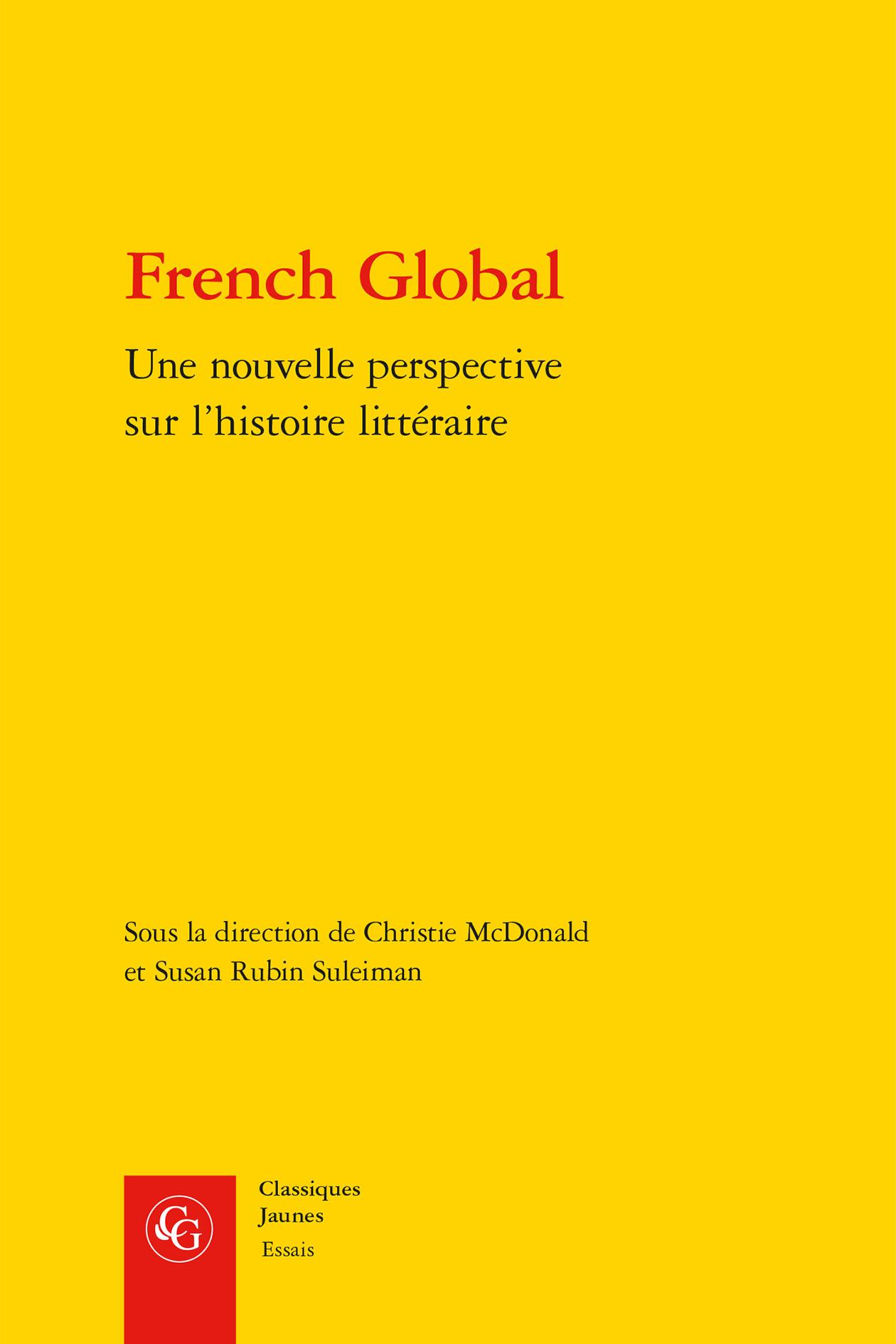 FRENCH GLOBAL NOUVELLE PERSPECTIVE SUR L HISTOIRE LITTERAIRE