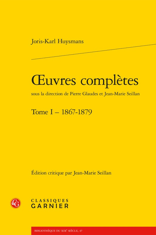 OEUVRES COMPLETES. TOME I - 1867-1879