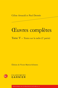 OEUVRES COMPLETES. TOME V - TEXTES SUR LA RADIO (2E PARTIE)