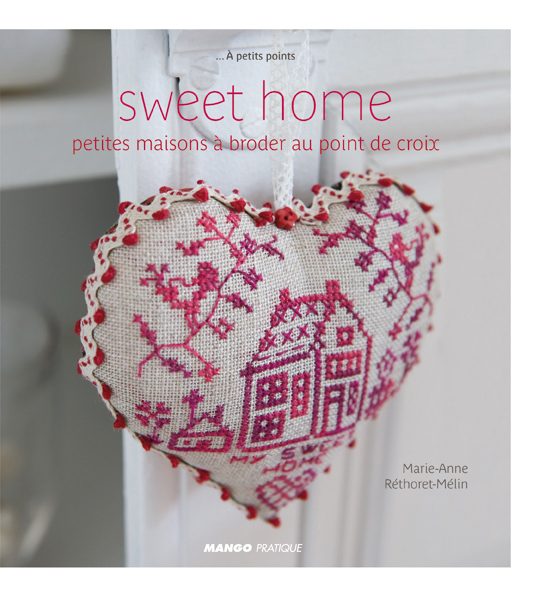 A PETITS POINTS SWEET HOME