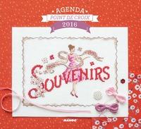 AGENDA 2016 : SOUVENIRS, SOUVENIRS