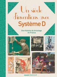 UN SIECLE D'INVENTIONS AVEC SYSTEME D