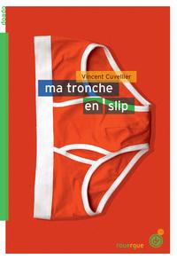 MA TRONCHE EN SLIP