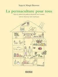 PERMACULTURE POUR TOUS (LA)