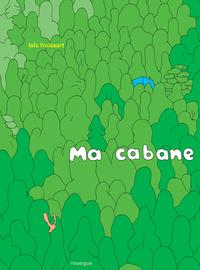 MA CABANE
