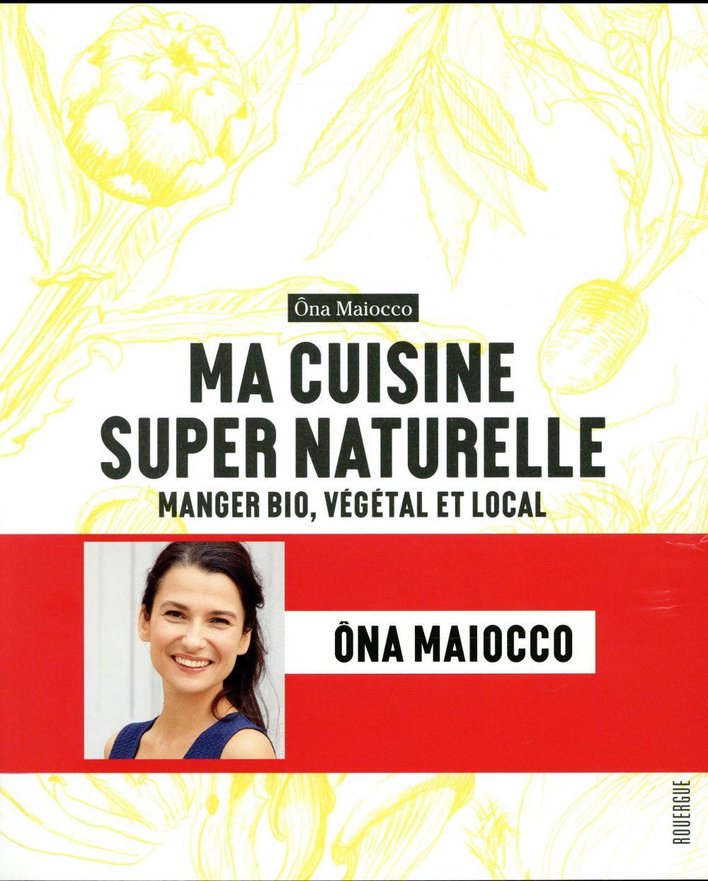 MA CUISINE SUPER NATURELLE