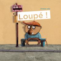 LOUPE !