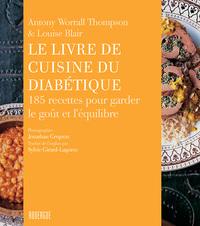 LE LIVRE DE CUISINE DU DIABETIQUE - 185 RECETTES POUR GARDER LE GOUT ET L'EQUILIBRE