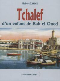 TCHALEFS D'UN ENFANT DE BAB EL OUED
