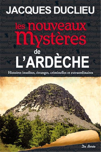 ARDECHE NOUVEAUX MYSTERES (LES)
