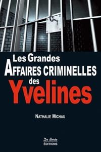 YVELINES GRANDES AFFAIRES CRIMINELLES