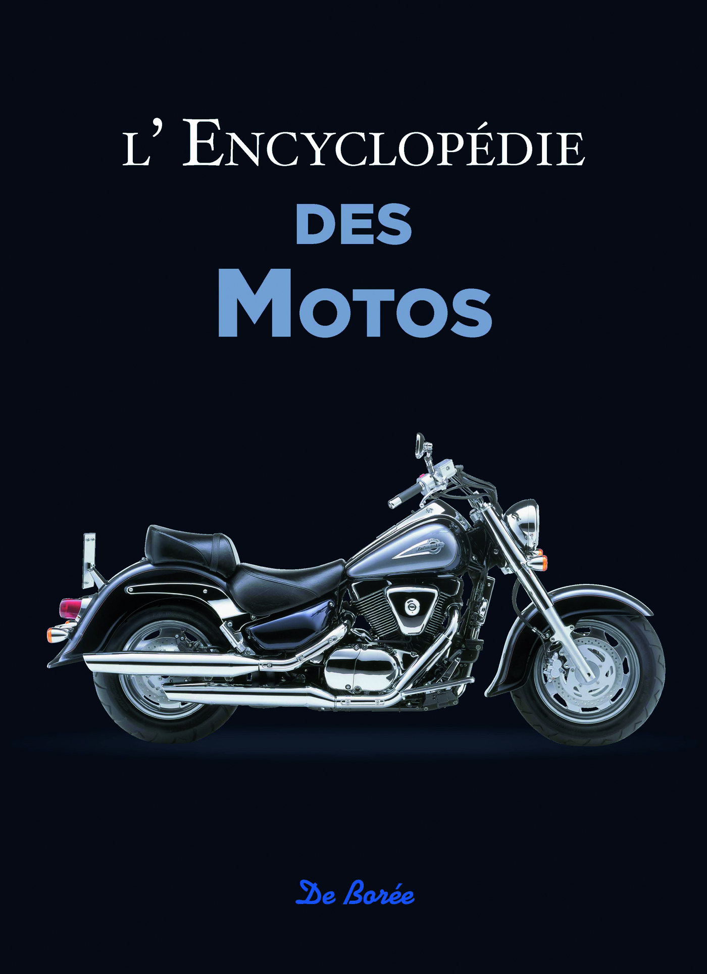 ENCYCLOPEDIE DES MOTOS (L')
