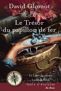 TRESOR DU PAPILLON DE FER (LE)