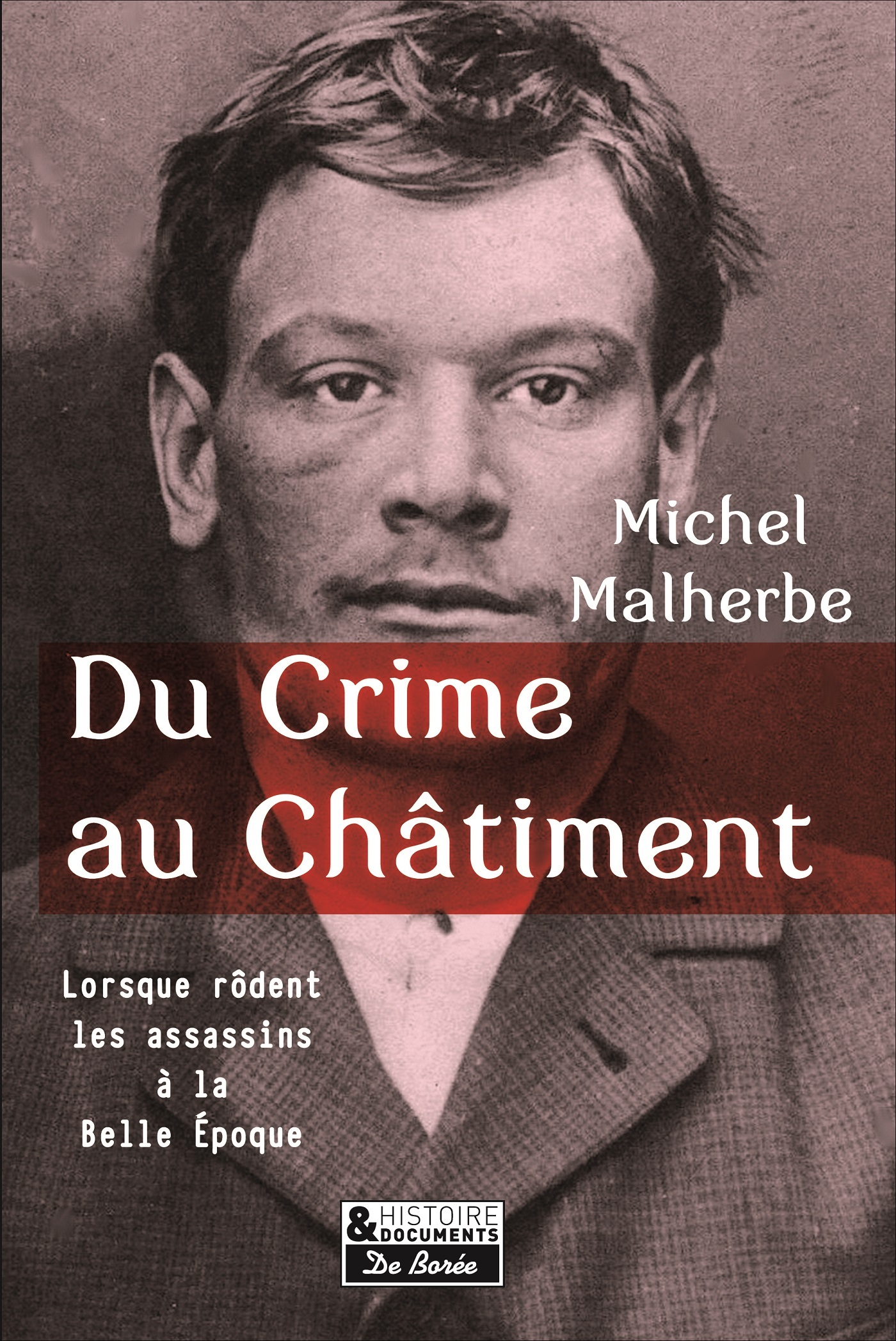 DU CRIME AU CHATIMENT