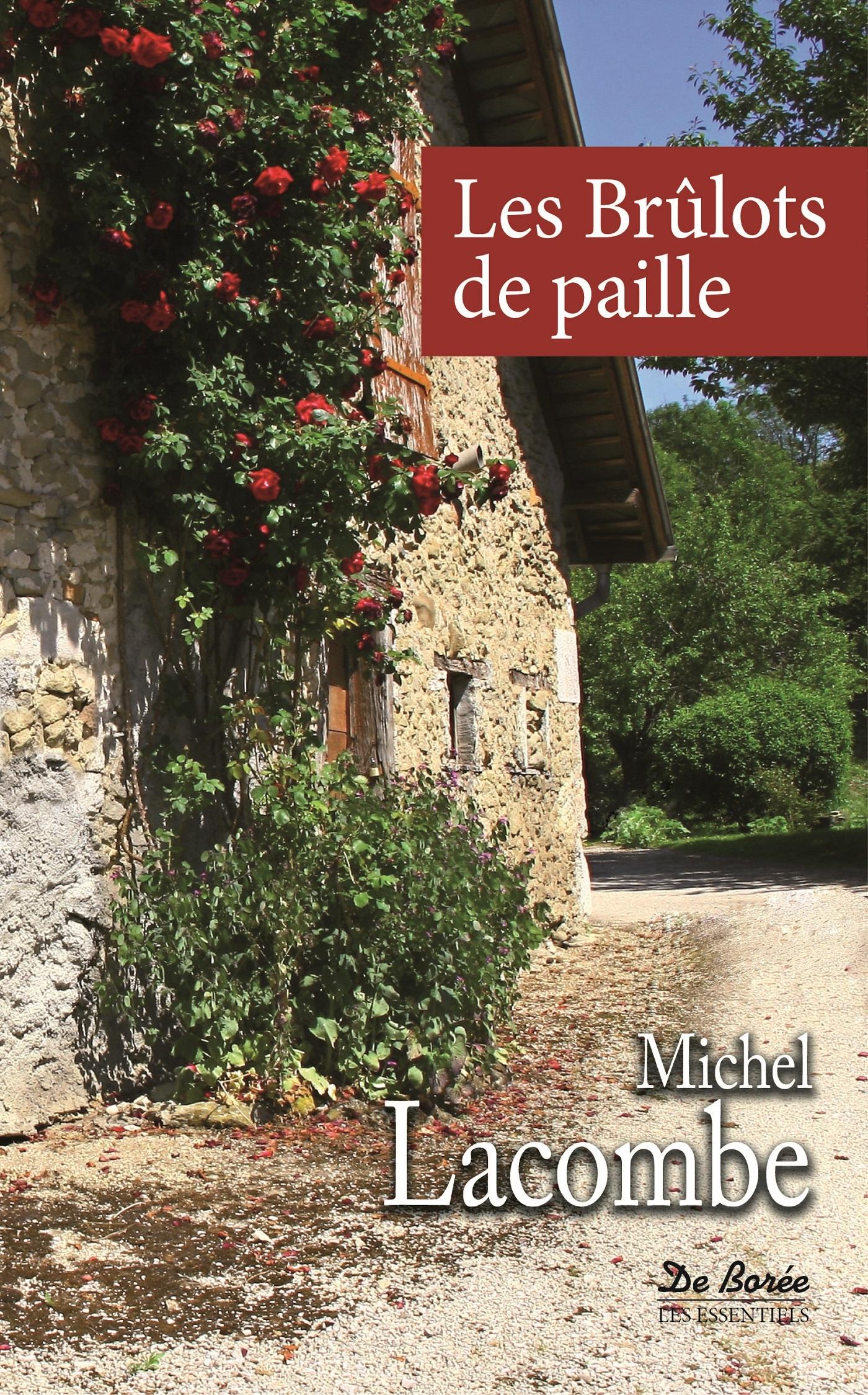 BRULOTS DE PAILLE (LES)