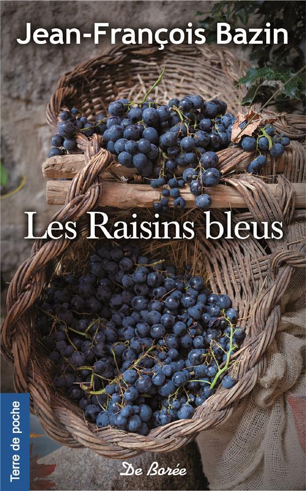 RAISINS BLEUS (LES)