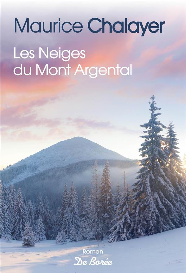 NEIGES DU MONT ARGENTAL (LES)