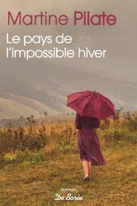 LE PAYS DE L'IMPOSSIBLE HIVER