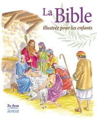 LA BIBLE ILLUSTREE POUR LES ENFANTS
