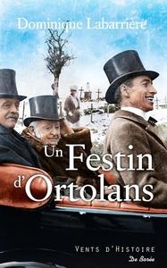 FESTIN D'ORTOLANS (UN)