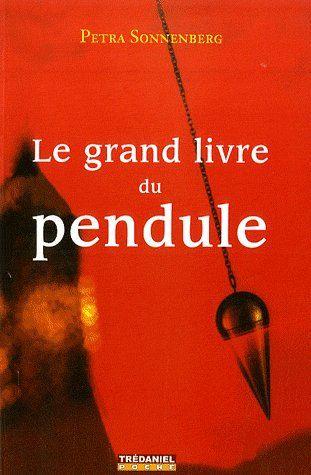 LE GRAND LIVRE DU PENDULE (POCHE)