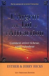 ARGENT ET LA LOI DE L'ATTRACTION (L')