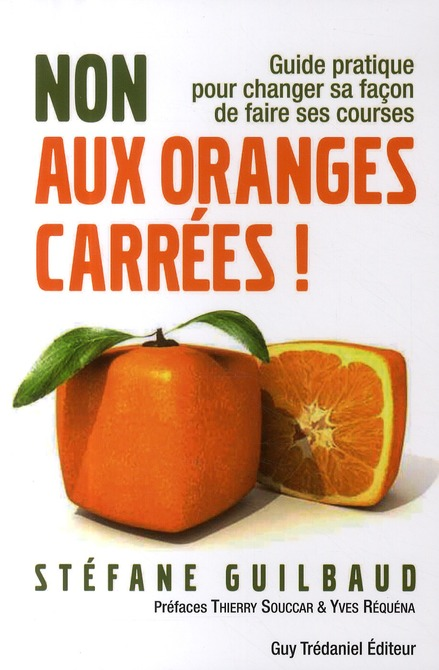 NON AUX ORANGES CARREES !