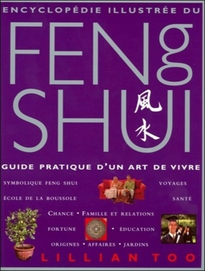 ENCYCLOPEDIE ILLUSTREE DU FENG SHUI