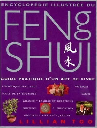 ENCYCLOPEDIE ILLUSTREE DU FENG-SHUI