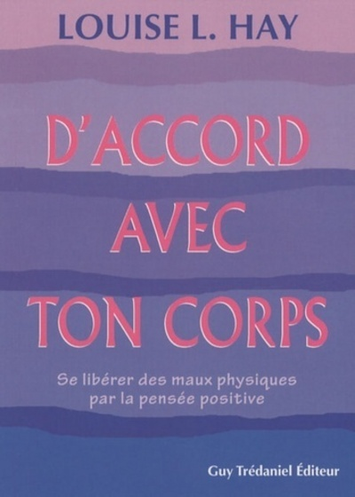 D'ACCORD AVEC TON CORPS