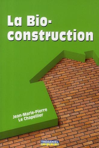 BIO-CONSTRUCTION (LA)