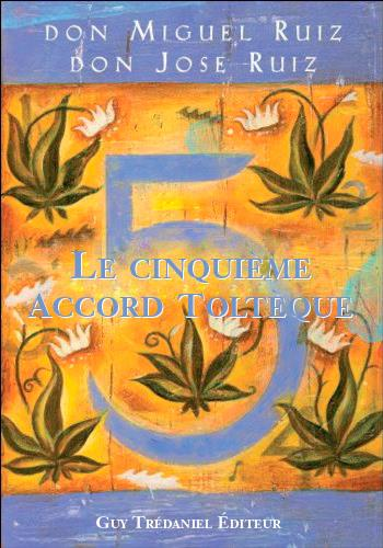 CINQUIEME ACCORD TOLTEQUE (LE)