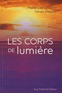 CORPS DE LUMIERE (LES)
