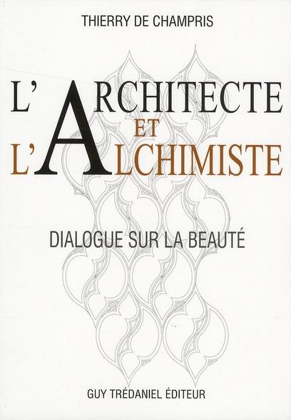 ARCHITECTE ET L'ALCHIMISTE (L')