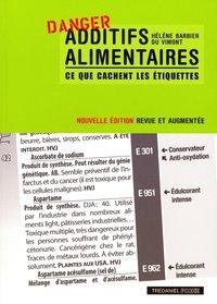 ADDITIFS ALIMENTAIRES, CE QUE CACHENT LES ETIQUETTES (POCHE)