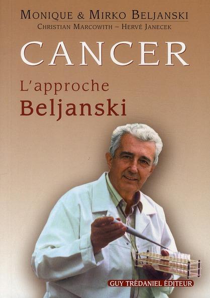 CANCER L'APPROCHE BELJANSKI