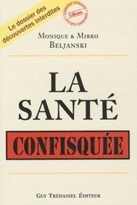 SANTE CONFISQUEE (LA)