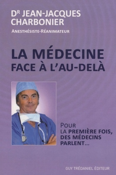 MEDECINE FACE A L'AU DELA (LA)